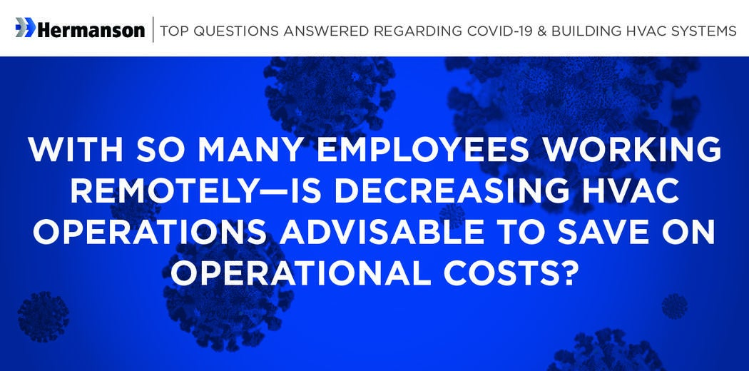 Part 3: Top Questions Answered Regarding COVID-19 & Building HVAC Systems Image